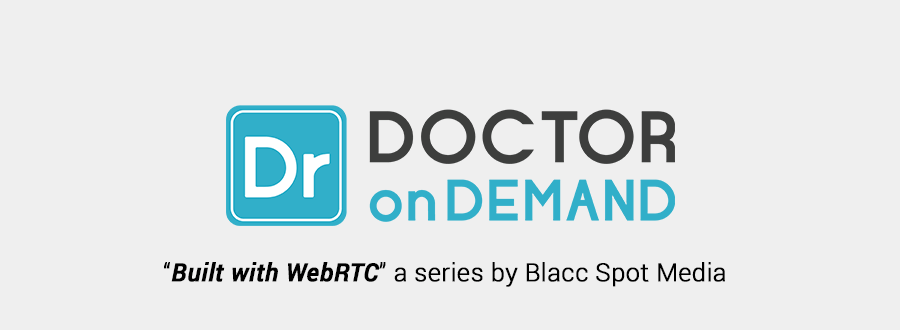 built with webrtc doctor on demand
