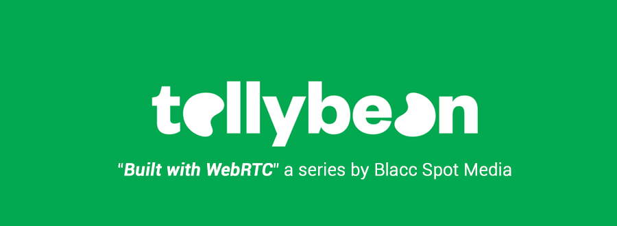 built with webrtc tellybean