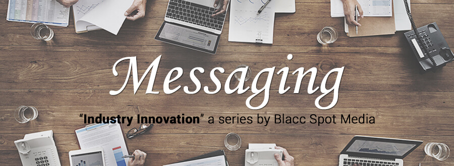 industry innovation messaging